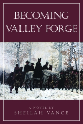 Becoming Valley Forge 9780982494592